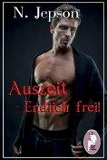 eBook: Auszeit - Endlich frei! (Erotik, BDSM, gay)