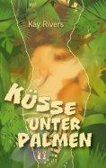 ebook: Küsse unter Palmen