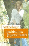 eBook: Anthologie Lesbisches Jugendbuch