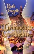 eBook: Ruth Gogolls Weihnachtsgeschichte