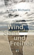ebook: Wind, Sand und Freiheit