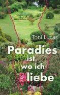 eBook: Paradies ist, wo ich liebe