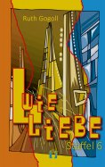 ebook: L wie Liebe (Staffel 6)