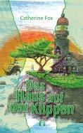 eBook: Das Haus auf den Klippen