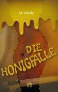 ebook: Die Honigfalle