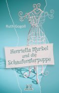eBook: Henrietta Murbel und die Schaufensterpuppe