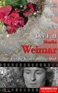 ebook: Der Fall Monika Weimar