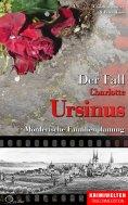 eBook: Der Fall der Giftmischerin Charlotte Ursinus