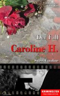eBook: Der Fall Caroline H.