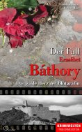 eBook: Der Fall Erzsébet Báthory