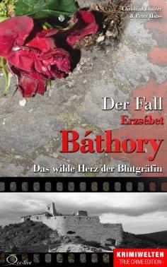 eBook: Der Fall Erzsébet Báthory