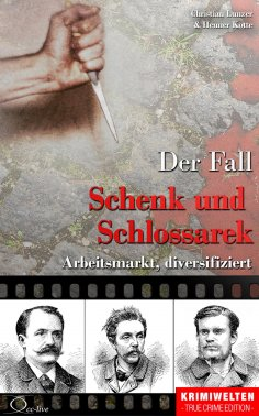 eBook: Der Fall Schenk und Schlossarek