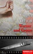 eBook: Der Fall Werner und Grosse