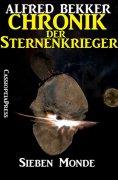 eBook: Chronik der Sternenkrieger 2 - Sieben Monde