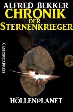 eBook: Chronik der Sternenkrieger 7 - Höllenplanet (Science Fiction Abenteuer)
