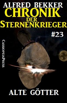 ebook: Chronik der Sternenkrieger 23: Alte Götter (Science Fiction Abenteuer)