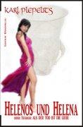 eBook: Helenos und Helena oder: Stärker als der Tod ist die Liebe