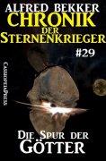 ebook: Chronik der Sternenkrieger 29: Die Spur der Götter