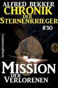 eBook: Chronik der Sternenkrieger 30: Mission der Verlorenen