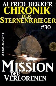 eBook: Chronik der Sternenkrieger 30: Mission der Verlorenen