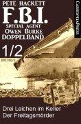 eBook: FBI Special Agent Owen Burke Folge 1/2 - Doppelband