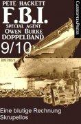 eBook: FBI Special Agent Owen Burke Folge 9/10 - Doppelband
