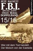eBook: FBI Special Agent Owen Burke Folge 15/16 - Doppelband