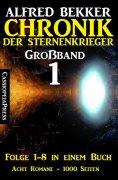 ebook: Chronik der Sternenkrieger Großband 1