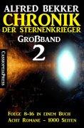 ebook: Chronik der Sternenkrieger Großband 2