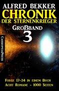 eBook: Chronik der Sternenkrieger Großband 3