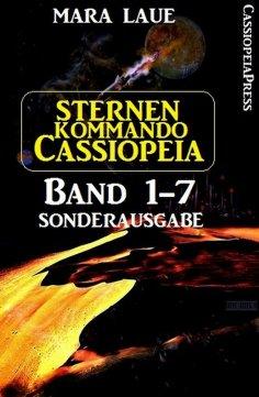 ebook: Sternenkommando Cassiopeia 1-7 Sonderausgabe