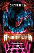 ebook: Aschermittwoch - Karnevalshasser und makabere Stories