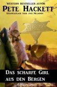 eBook: Das scharfe Girl aus den Bergen (Western)