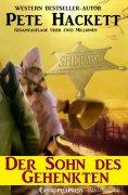 eBook: Der Sohn des Gehenkten (Western)