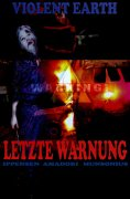 eBook: Letzte Warnung (Prequel zur Zombie-Serie VIOLENT EARTH)
