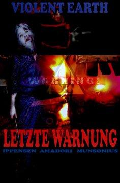 eBook: Letzte Warnung (Prequel zur Zombie-Serie VIOLENT EARTH)