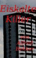 eBook: Eiskalte Killer (Crime Stories)