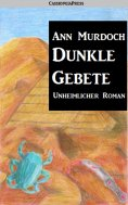 eBook: Dunkle Gebete: Romantic Thriller