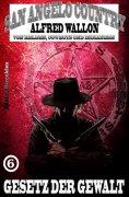 ebook: Gesetz der Gewalt (San Angelo Country)