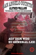 ebook: Auf dem Weg zu General Lee (San Angelo Country)