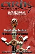ebook: Arik der Schwertkämpfer 7: Jagd nach den Sternensteinen