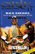 ebook: Arik der Schwertkämpfer 11: Das Siegel der dunklen Mächte