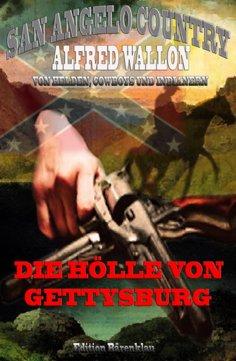 eBook: Die Hölle von Gettysburg (San Angelo Country)