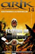 eBook: Arik der Schwertkämpfer 14: Festung im Nirgendwo