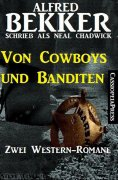 eBook: Von Cowboys und Banditen: Zwei Western
