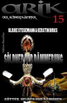 eBook: Arik der Schwertkämpfer 15: Söldner der Dämmerung