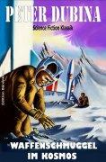 eBook: Waffenschmuggel im Kosmos