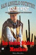 ebook: Im tiefen Süden Mexikos (San Angelo Country 19)