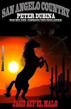 eBook: Jagd auf El Malo