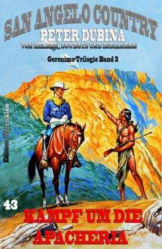 eBook: Kampf um die Apacheria Geronimo-Trilogie Band 3